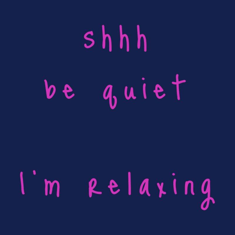 shhh be quiet I'm relaxing v1 - HOT PINK font Accessories Beach Towel by ahmadwehbe.com Merch