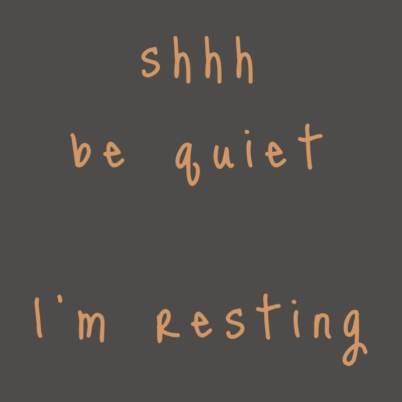 shhh be quiet I'm resting v1 - ORANGE font Accessories Beach Towel by ahmadwehbe.com Merch