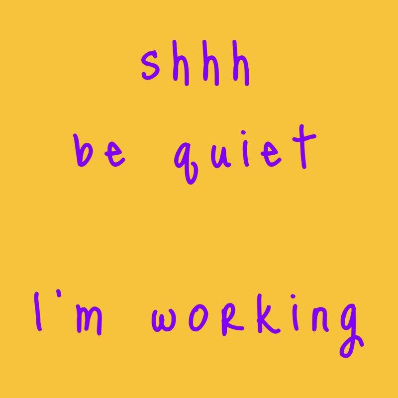 shhh be quiet I'm working v1 - PURPLE font Women's Zip-Up Hoody by ahmadwehbe.com Merch