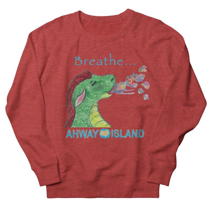 Dragon's Breath Merchandise Women's French Terry Sweatshirt by ahwayisland's Artist Shop