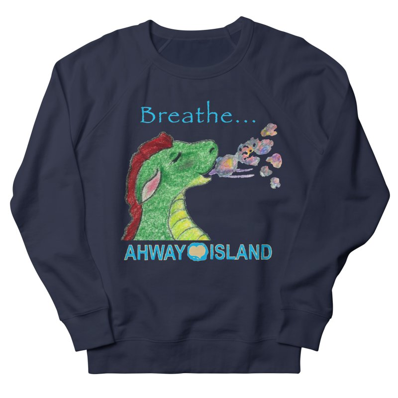 Dragon's Breath Women's French Terry Sweatshirt by ahwayisland's Artist Shop