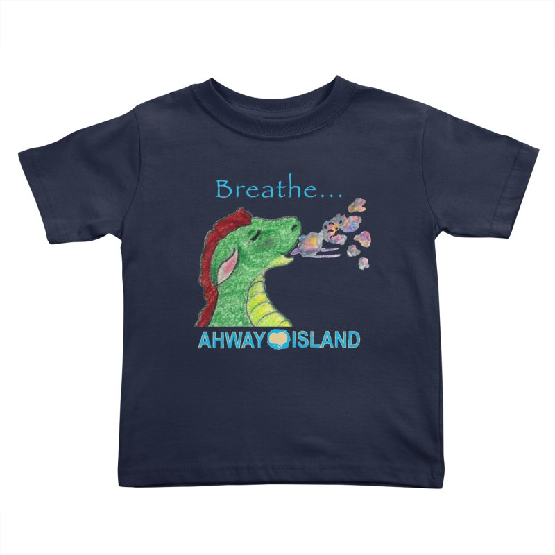 Dragon's Breath Kids Toddler T-Shirt by ahwayisland's Artist Shop