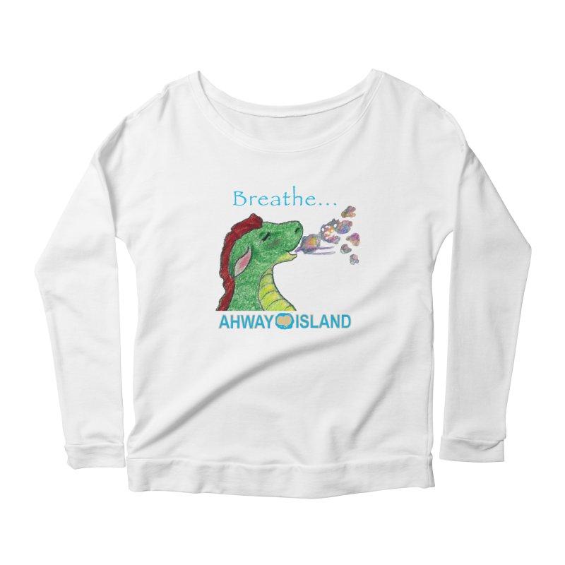 Dragon's Breath Merchandise Women's Scoop Neck Longsleeve T-Shirt by ahwayisland's Artist Shop