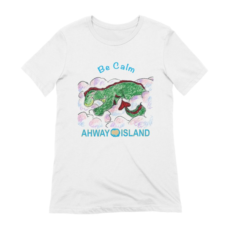 Be Calm Dragon Women's Extra Soft T-Shirt by ahwayisland's Artist Shop