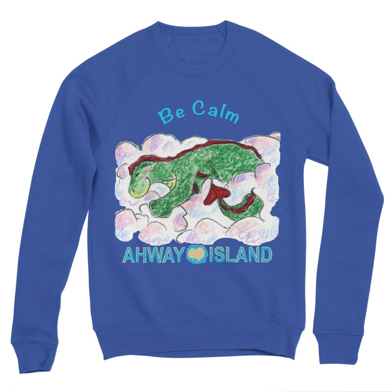 Be Calm Dragon Men's Sweatshirt by ahwayisland's Artist Shop