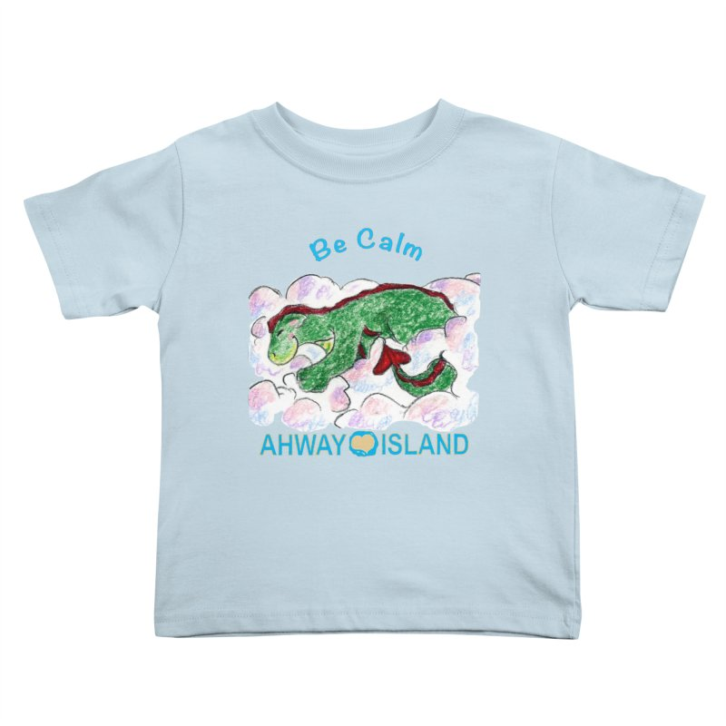 Be Calm Dragon Kids Toddler T-Shirt by ahwayisland's Artist Shop
