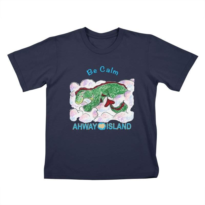 Be Calm Dragon Kids T-Shirt by ahwayisland's Artist Shop