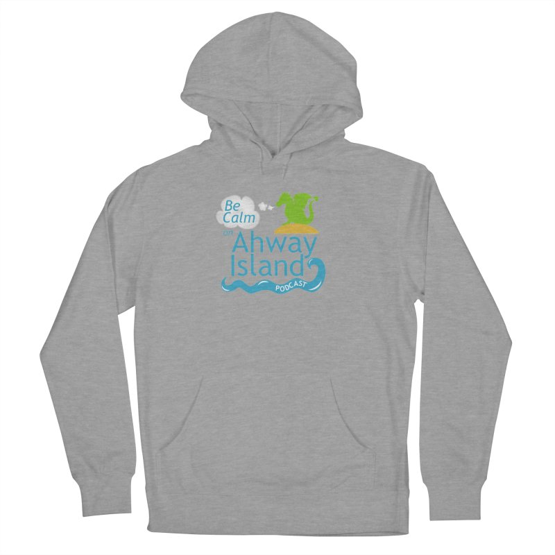 Be Calm on Ahway Island Merchandise Men's French Terry Pullover Hoody by ahwayisland's Artist Shop