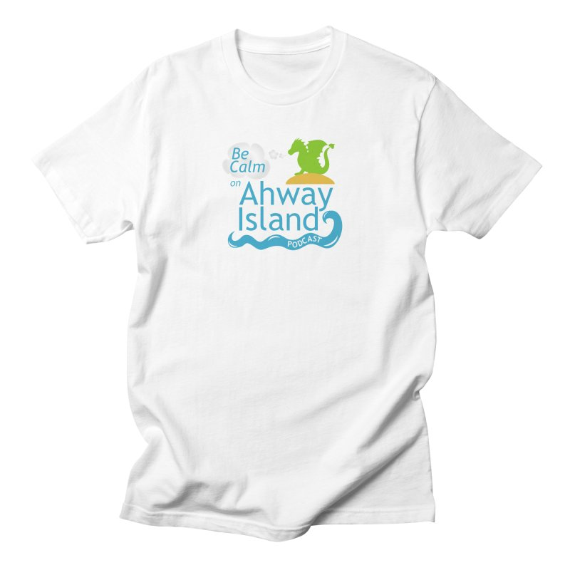 Be Calm on Ahway Island Merchandise Women's Regular Unisex T-Shirt by ahwayisland's Artist Shop