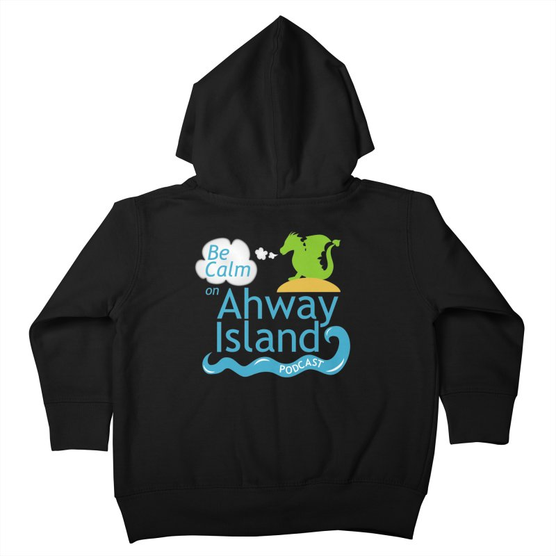 Be Calm on Ahway Island Merchandise Kids Toddler Zip-Up Hoody by ahwayisland's Artist Shop