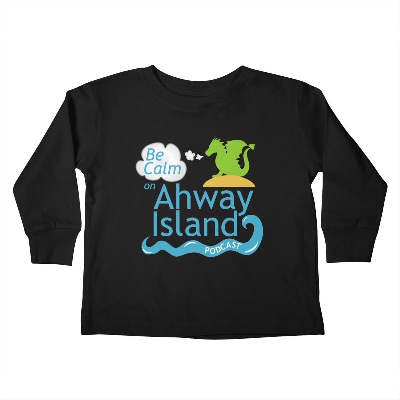 Be Calm on Ahway Island Merchandise Kids Toddler Longsleeve T-Shirt by ahwayisland's Artist Shop