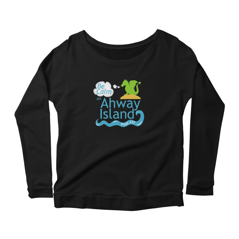 Be Calm on Ahway Island Merchandise Women's Scoop Neck Longsleeve T-Shirt by ahwayisland's Artist Shop