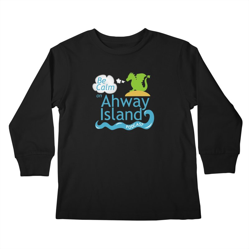Be Calm on Ahway Island Merchandise Kids Longsleeve T-Shirt by ahwayisland's Artist Shop