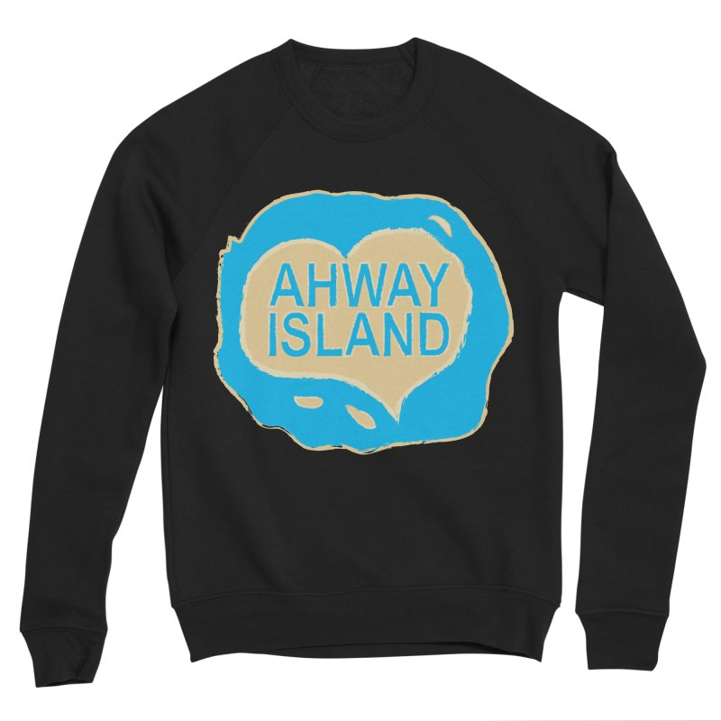 Welcome to Ahway Island Merchandise Women's Sponge Fleece Sweatshirt by ahwayisland's Artist Shop