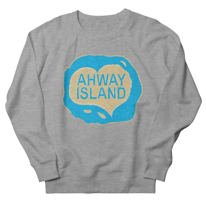 Welcome to Ahway Island Merchandise Men's French Terry Sweatshirt by ahwayisland's Artist Shop