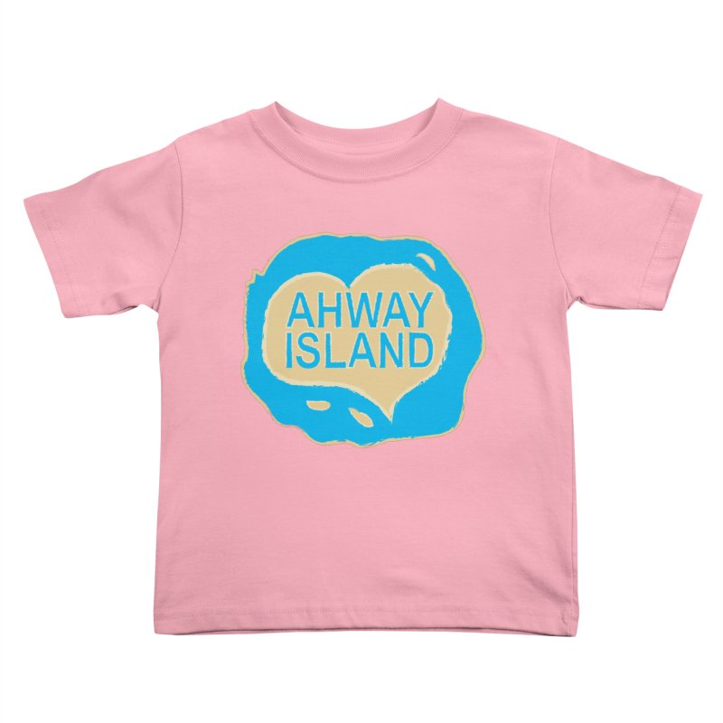 Welcome to Ahway Island Merchandise Kids Toddler T-Shirt by ahwayisland's Artist Shop