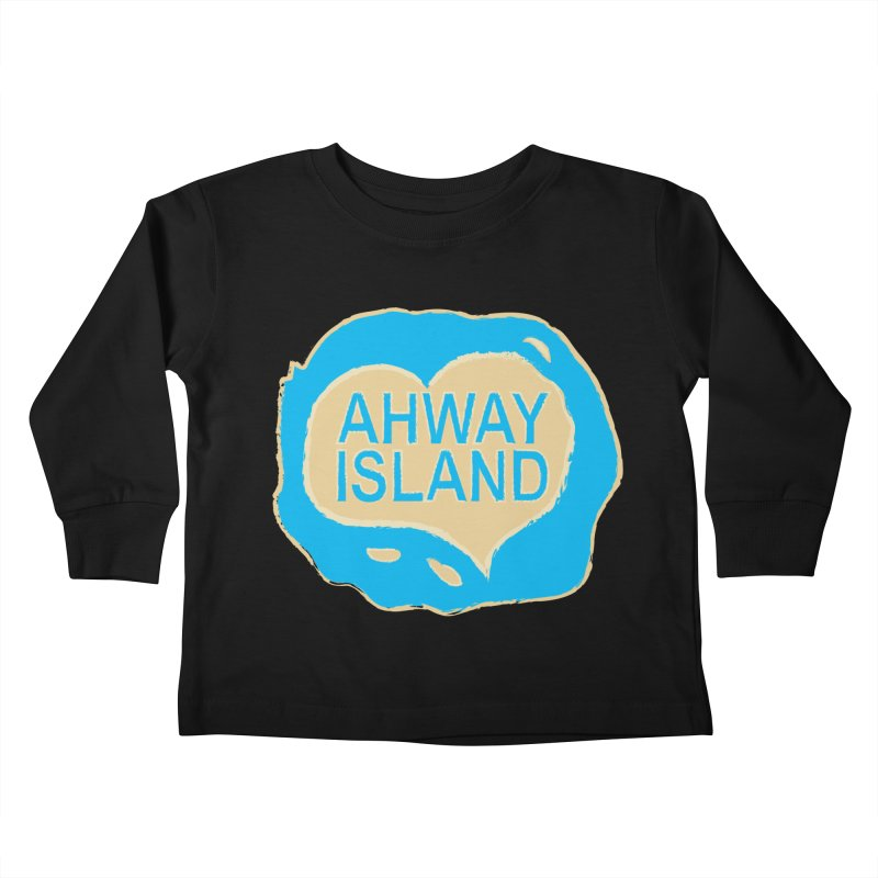 Welcome to Ahway Island Merchandise Kids Toddler Longsleeve T-Shirt by ahwayisland's Artist Shop