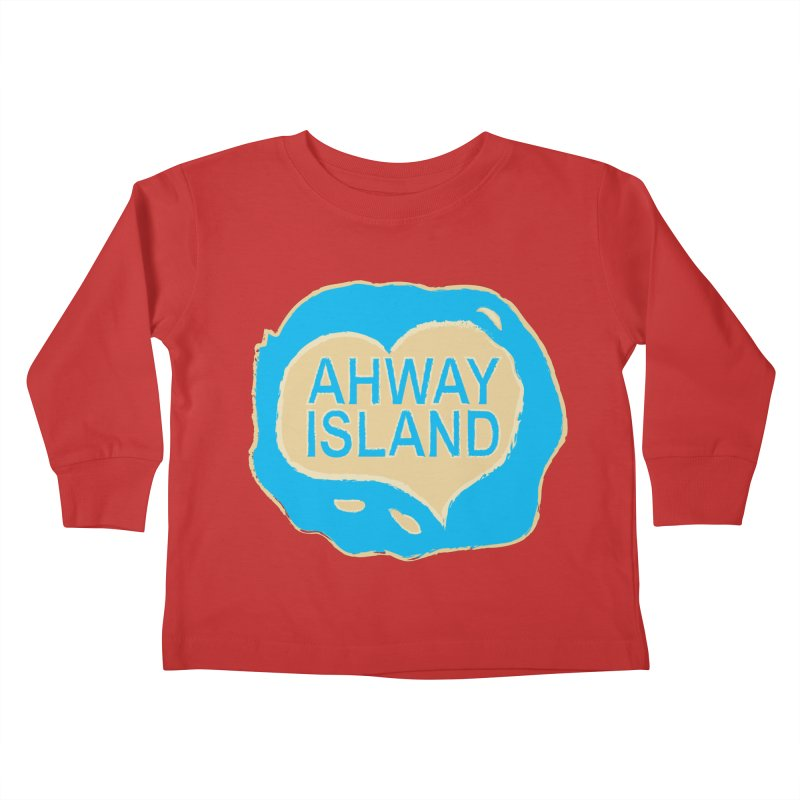 Welcome to Ahway Island Kids Toddler Longsleeve T-Shirt by ahwayisland's Artist Shop