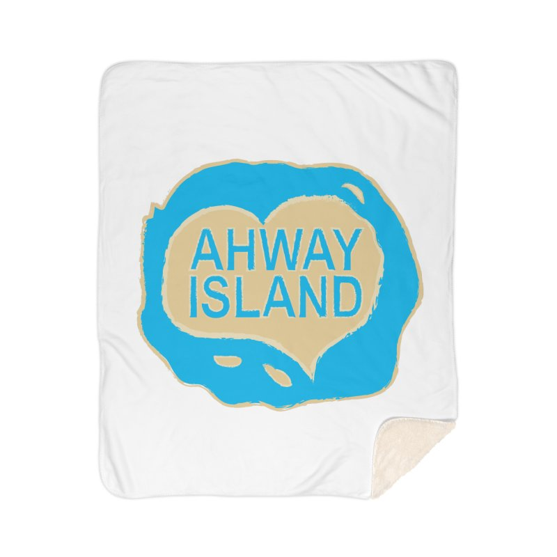 Welcome to Ahway Island Merchandise Home Sherpa Blanket Blanket by ahwayisland's Artist Shop