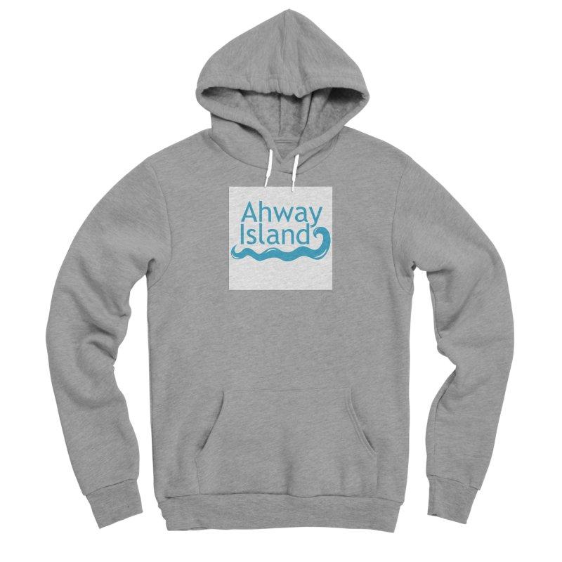 Welcome to Ahway Island Men's Sponge Fleece Pullover Hoody by ahwayisland's Artist Shop
