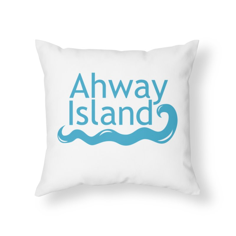 Welcome to Ahway Island Home Throw Pillow by ahwayisland's Artist Shop