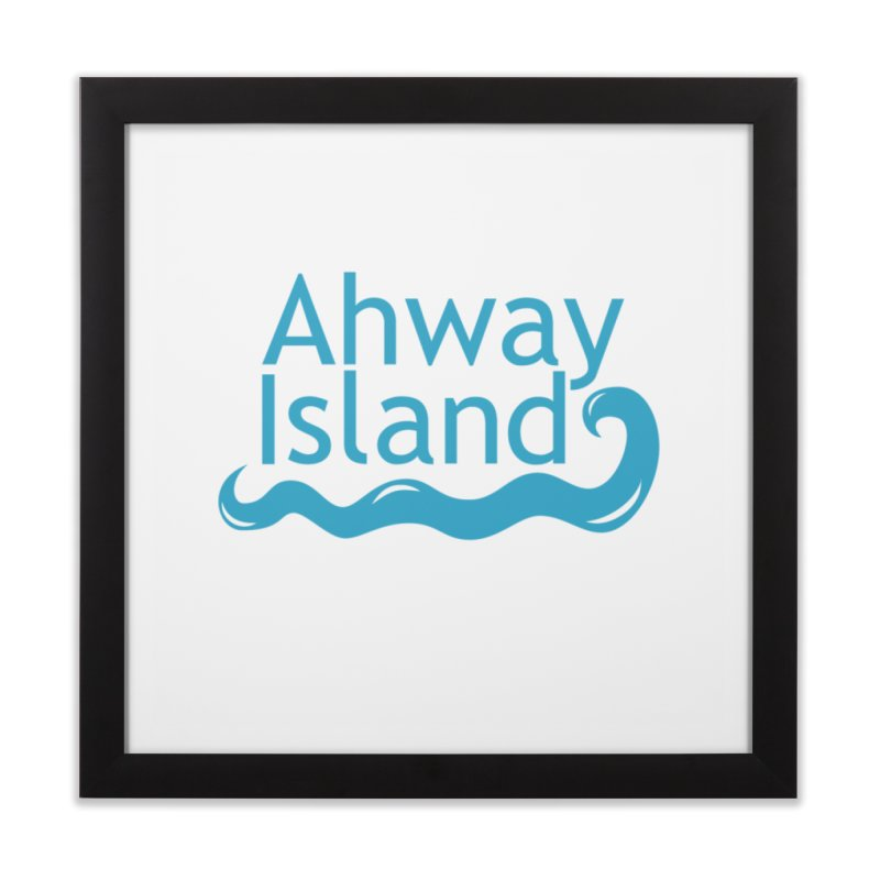 Welcome to Ahway Island Home Framed Fine Art Print by ahwayisland's Artist Shop