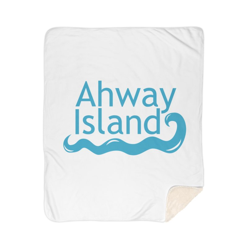 Welcome to Ahway Island Home Sherpa Blanket Blanket by ahwayisland's Artist Shop