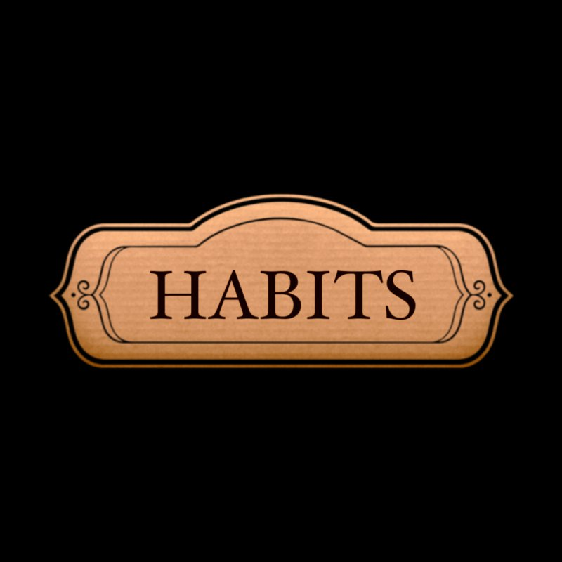 Habits Men's T-Shirt by Aidadaism