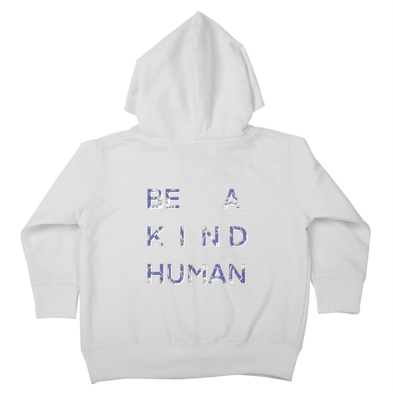 Be A Kind Human - in Floral Blue (PURPLE) Kids Toddler Zip-Up Hoody by Aidadaism