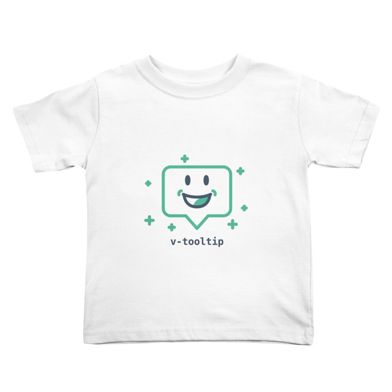 v-tooltip Kids Toddler T-Shirt by Akryum's Shop
