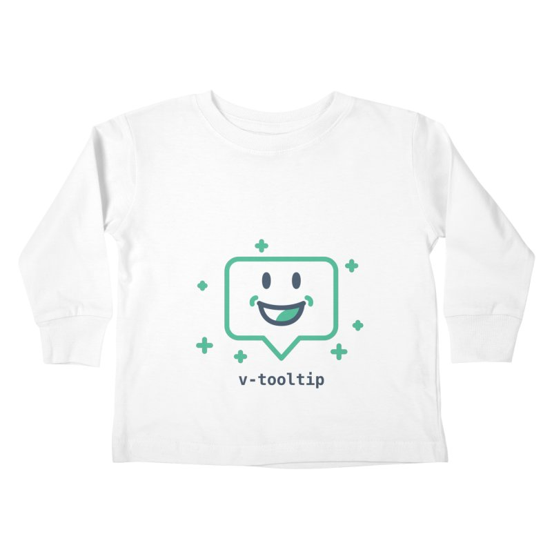 v-tooltip Kids Toddler Longsleeve T-Shirt by Akryum's Shop