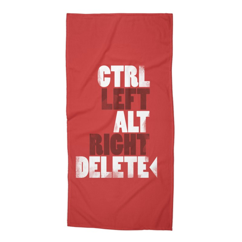 Ctrl-Left Alt-Right Delete Accessories Beach Towel by Stuff, By Alan Bao