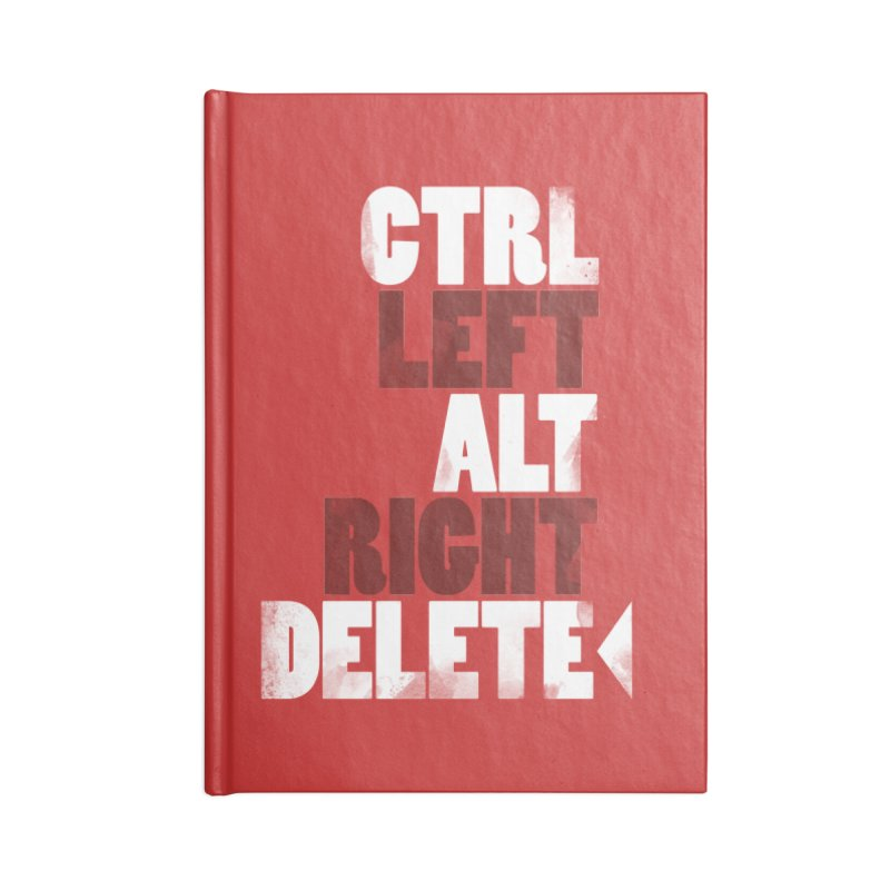 Ctrl-Left Alt-Right Delete Accessories Notebook by Stuff, By Alan Bao