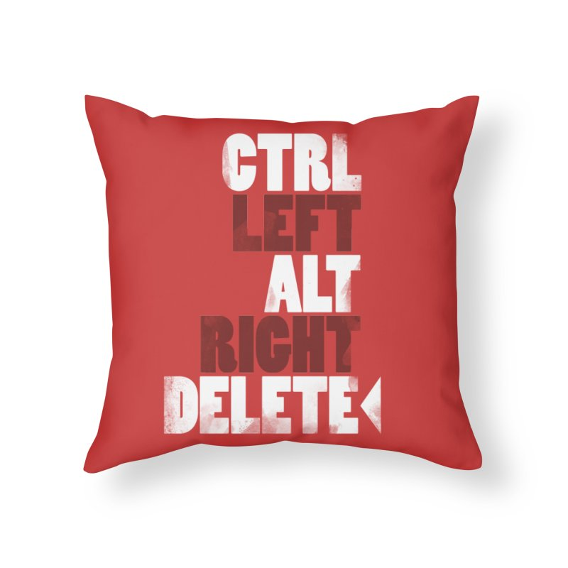 Ctrl-Left Alt-Right Delete Home Throw Pillow by Stuff, By Alan Bao