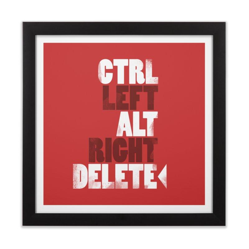 Ctrl-Left Alt-Right Delete Home Framed Fine Art Print by Stuff, By Alan Bao