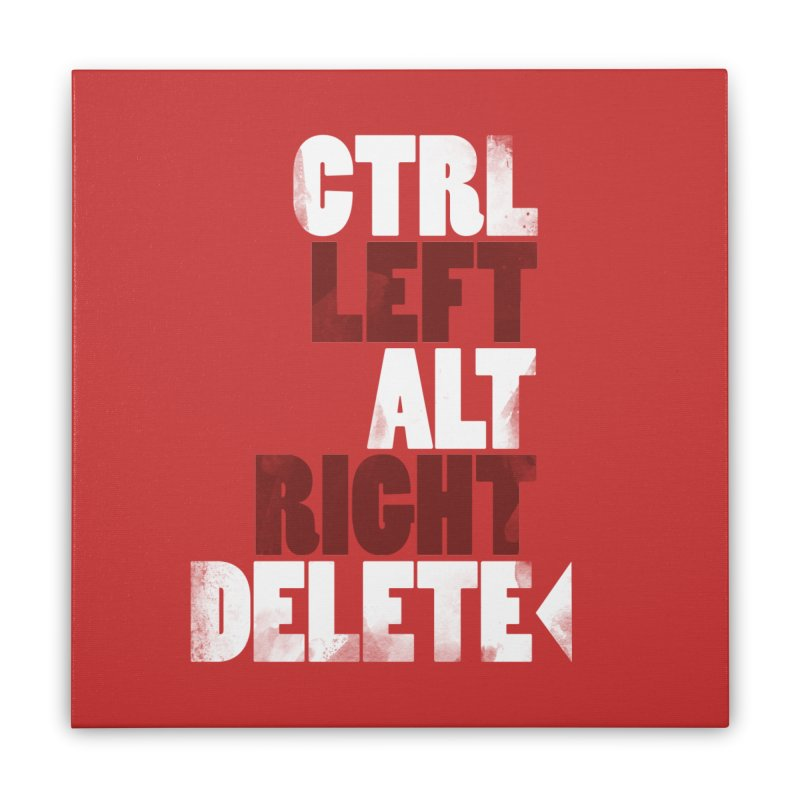 Ctrl-Left Alt-Right Delete Home Stretched Canvas by Stuff, By Alan Bao