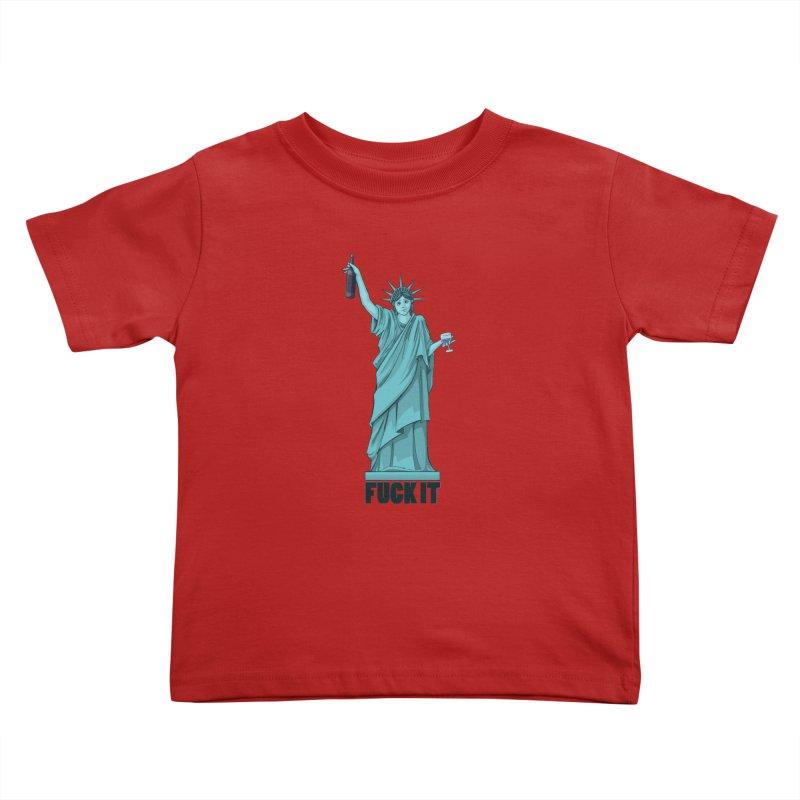 Fuck It Kids Toddler T-Shirt by Stuff, By Alan Bao