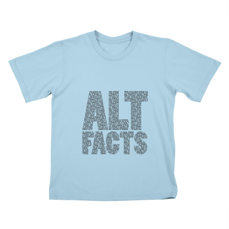 Alternative Facts Kids T-shirt by Stuff, By Alan Bao