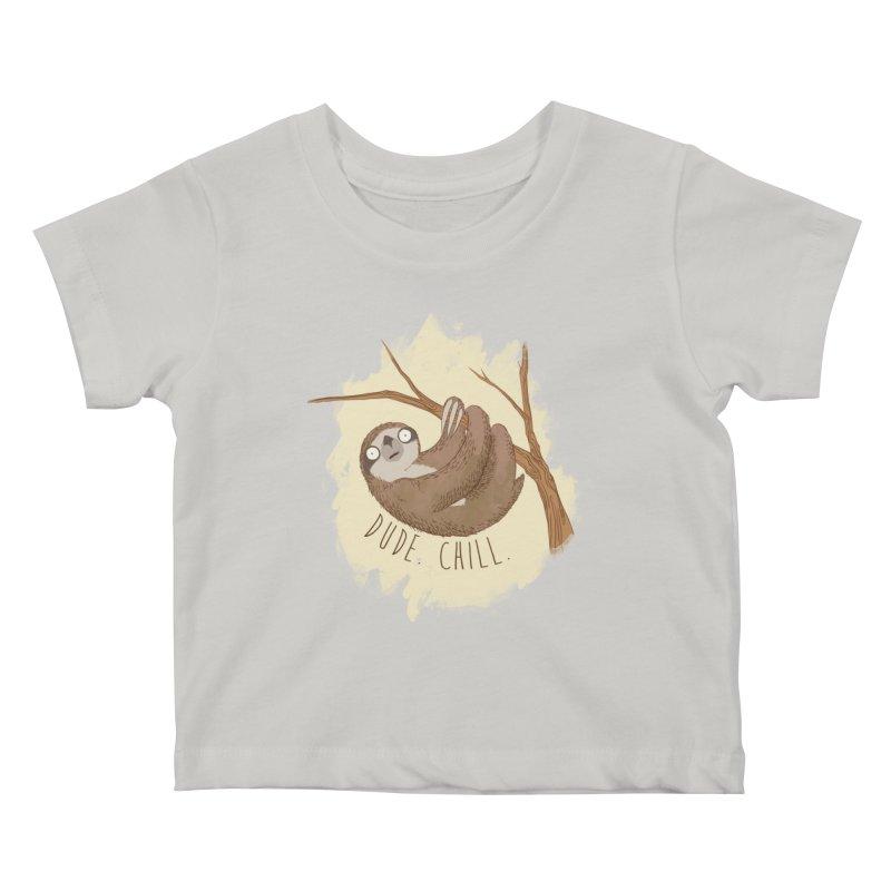 Dude, Chill Kids Baby T-Shirt by Stuff, By Alan Bao