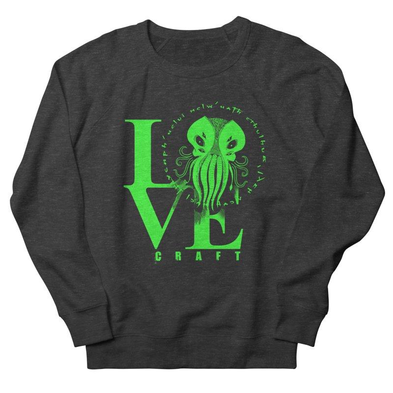 Love Lovecraft Men's Sweatshirt by Stuff, By Alan Bao