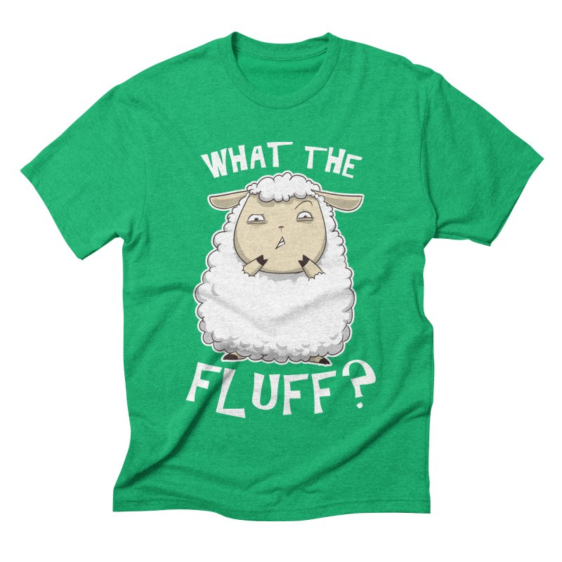 What the Fluff? Men's Triblend T-shirt by Stuff, By Alan Bao
