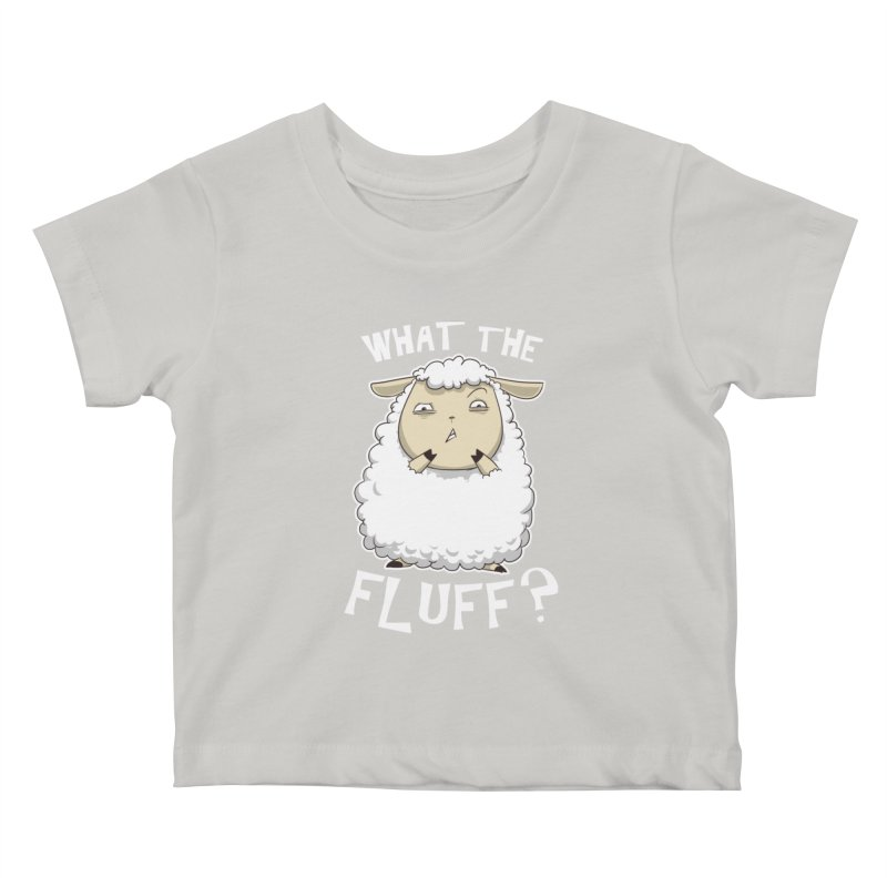 What the Fluff? Kids Baby T-Shirt by Stuff, By Alan Bao