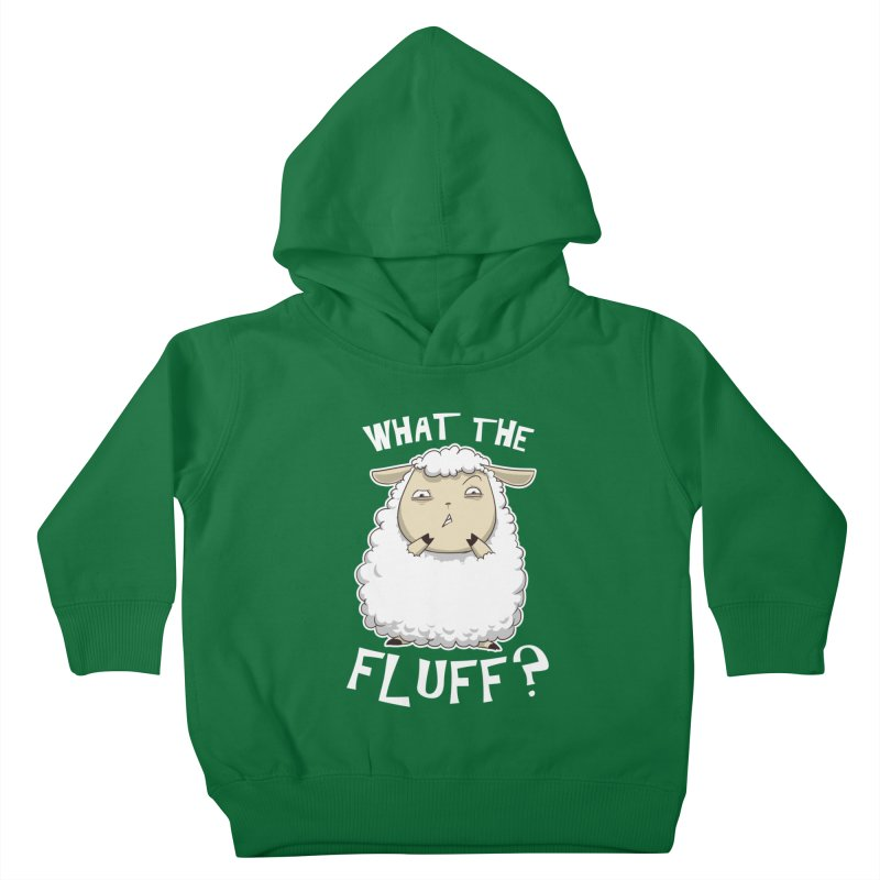 What the Fluff? Kids Toddler Pullover Hoody by Stuff, By Alan Bao