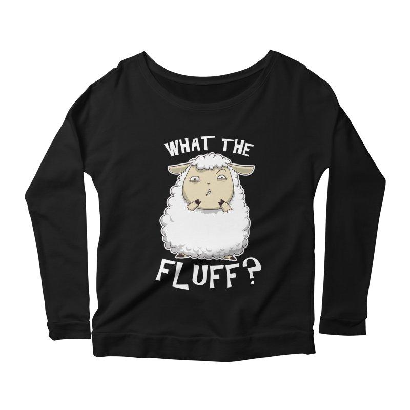 What the Fluff? Women's Longsleeve Scoopneck  by Stuff, By Alan Bao