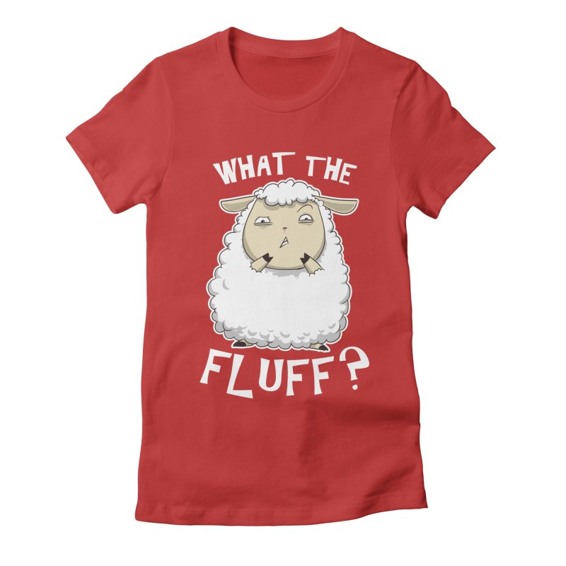 What the Fluff? Women's Fitted T-Shirt by Stuff, By Alan Bao