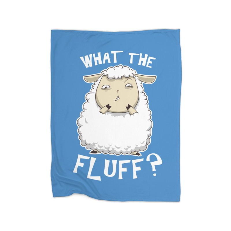 What the Fluff? Home Blanket by Stuff, By Alan Bao