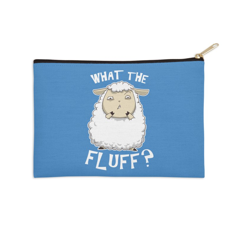 What the Fluff? Accessories Zip Pouch by Stuff, By Alan Bao