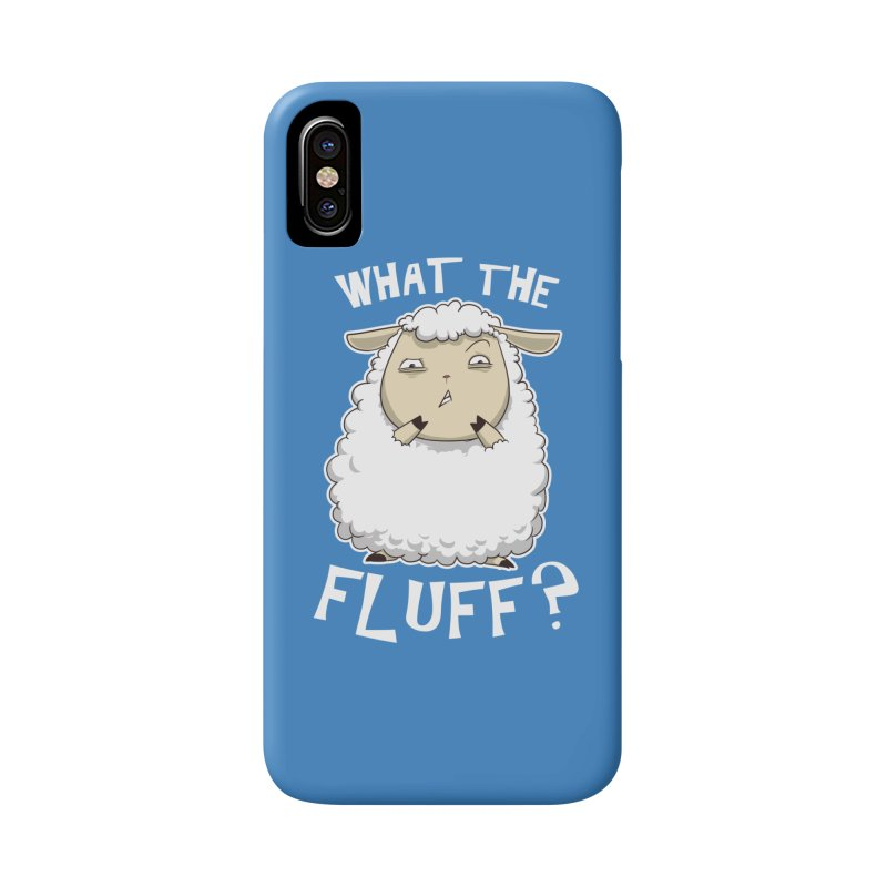 What the Fluff? Accessories Phone Case by Stuff, By Alan Bao