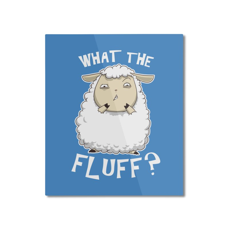 What the Fluff? Home Mounted Aluminum Print by Stuff, By Alan Bao