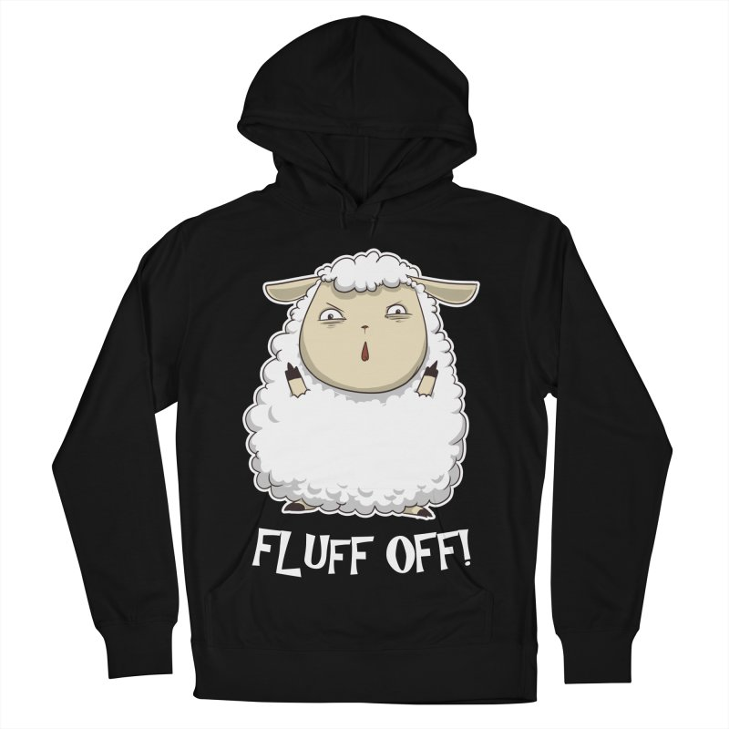 Fluff Off! Women's Pullover Hoody by Stuff, By Alan Bao
